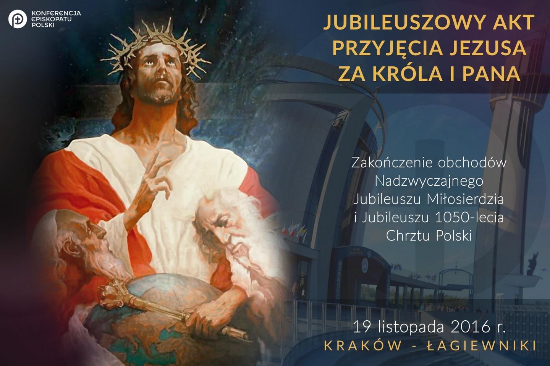 Uroczystość Jezusa Chrystusa Króla Wszechświata, rok C(20.11.2016 r.)