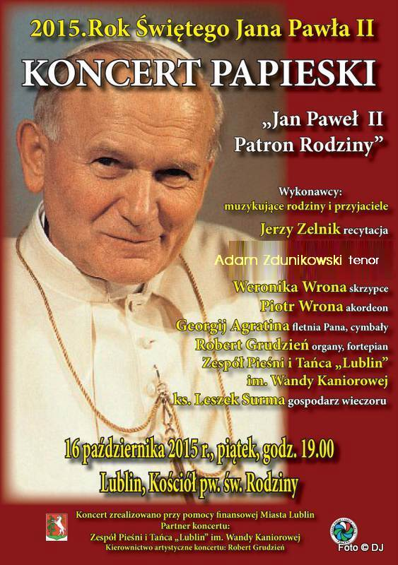 """Koncert Papieski """"Jan Paweł II - Patron Rodziny"""", Lublin, Kościół pw. św. Rodziny"""